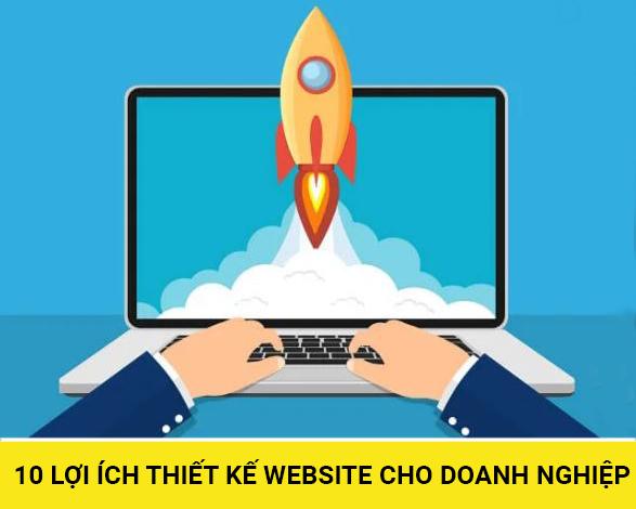 10 lợi ích thiết kế website cho doanh nghiệp